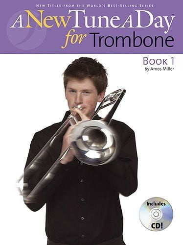Miller, Amos - A New Tune A Day Trombone - Book 1 (CD Edition)
