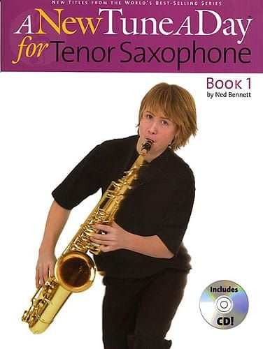 Bennett, Ned - A New Tune A Day Tenor Saxophone - Book 1 (DVD Edition)