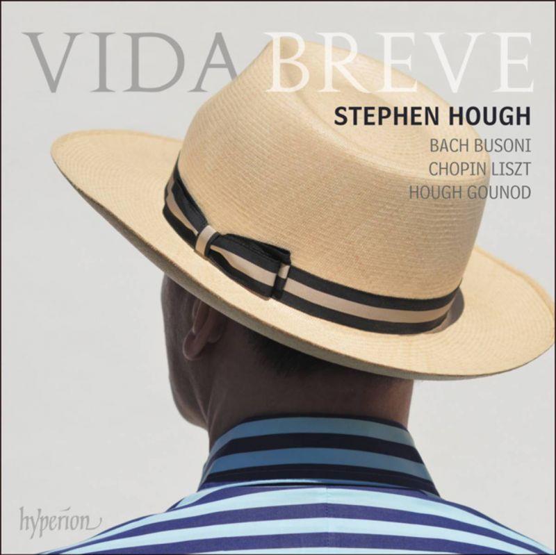 STEPHEN HOUGH - HOUGH/VIDA BREVE