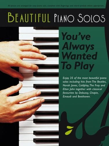 N/A - Beautiful Piano Solos You've Always Wanted To Play