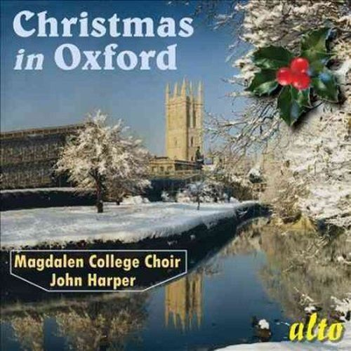 MAGDALEN COLLEGE CHOIR OXFORD - CHRISTMAS IN OXFORD