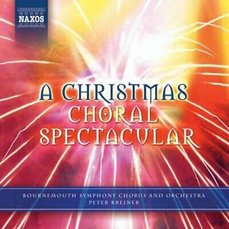 BOURNEMOUTH SO AND CHOR BREINER - CHRISTMAS CAROL SPECTACULAR