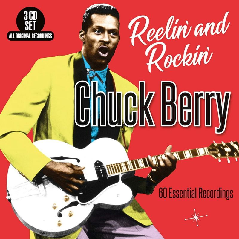 CHUCK BERRY - REELIN AND ROCKIN - 60 ESSENTIAL - 3CD
