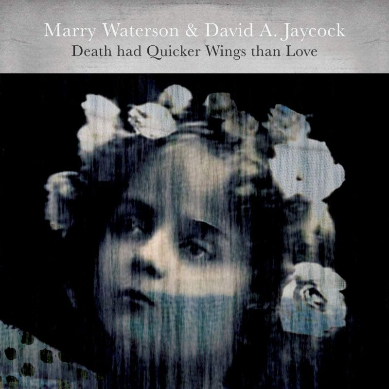Marry Waterson / David Jaycock - Death Had Quicker Wings Than Love - Vinyl