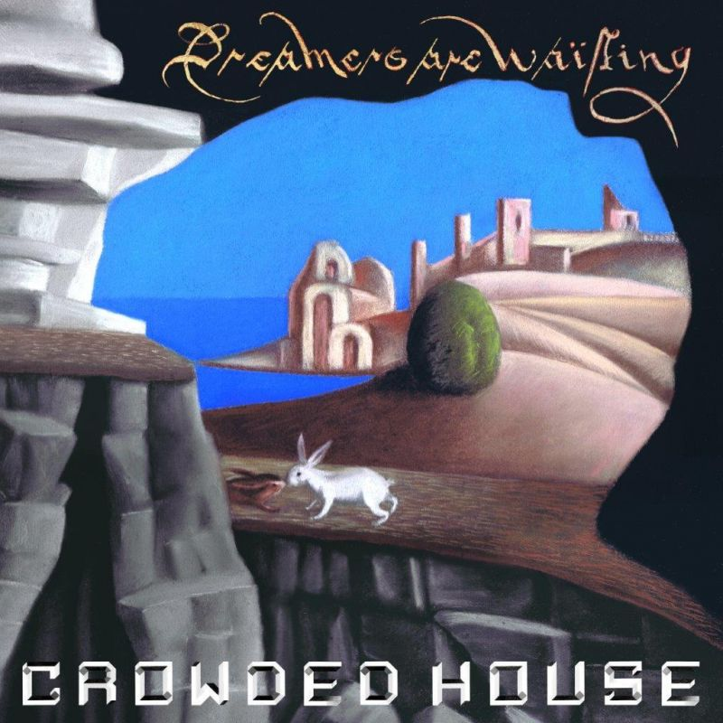 CROWDED HOUSE - DREAMERS ARE WAITING - INDIE EXCLUSIVE SILVER VINYL