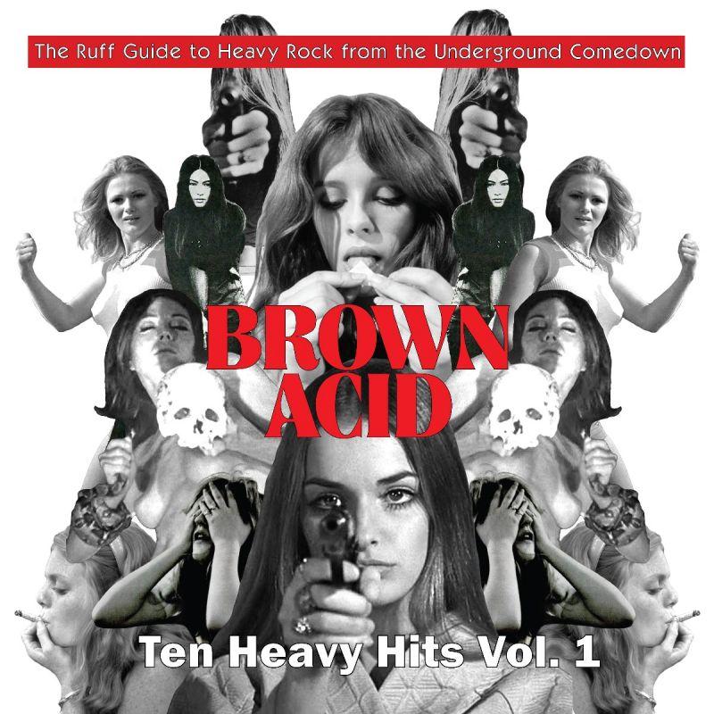 VARIOUS ARTISTS - BROWN ACID - TEN HEAVY HITS - VOL 1 - RSD 2021 - DROP 2