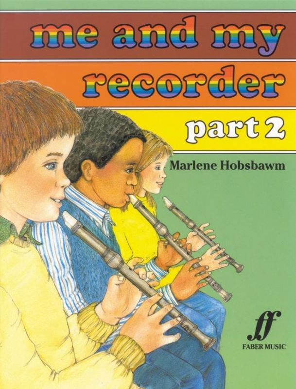 Hobsbawm, Marlene - Me and My Recorder Part 2