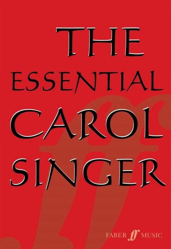 Parry, Ben (Arranger) - Essential Carol Singer, The SATB acc