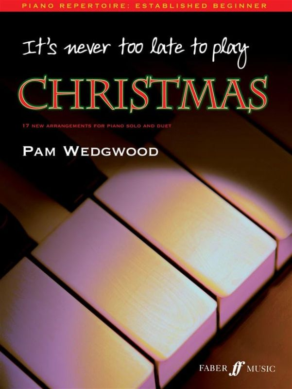 Wedgwood, Pam - It's never too late to play Christmas