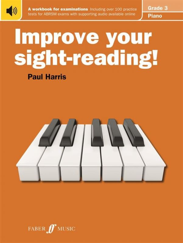 Harris, Paul - Paul Harris Improve Your Sight-Reading! - Grade 3 Piano (New Edition)