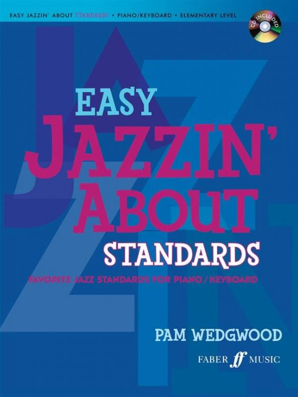 Wedgwood, Pam - Easy Jazzin' About Standards (piano CD), Book, CD