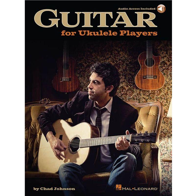 Johnson, Chad - Guitar for Ukulele Players