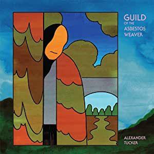ALEXANDER TUCKER - THE GUILD OF THE ASBESTOS WEAVER - VINYL