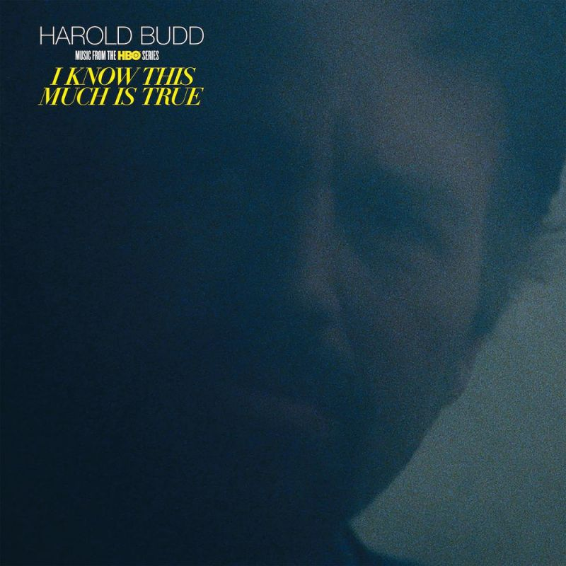 HAROLD BUDD - I KNOW THIS MUCH IS TRUE OST - RSD 2021 - DROP 2