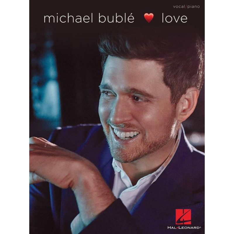Michael Bublé - Love (Voice and Piano)