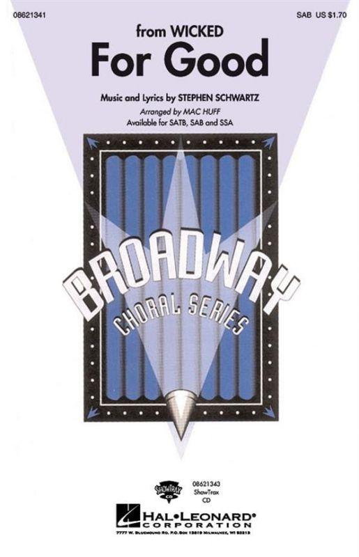 Schwartz, Stephen - Stephen Schwartz For Good (Wicked) (SAB)