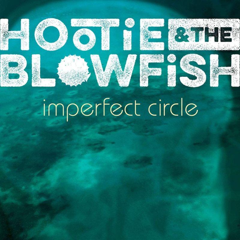 HOOTIE & THE BLOWFISH - IMPERFECT CIRCLE - VINYL