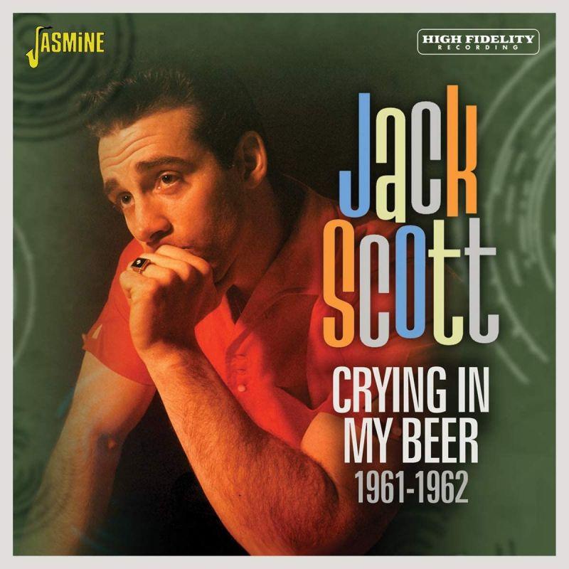 Jack Scott - Crying In My Beer 1961-1962 - CD