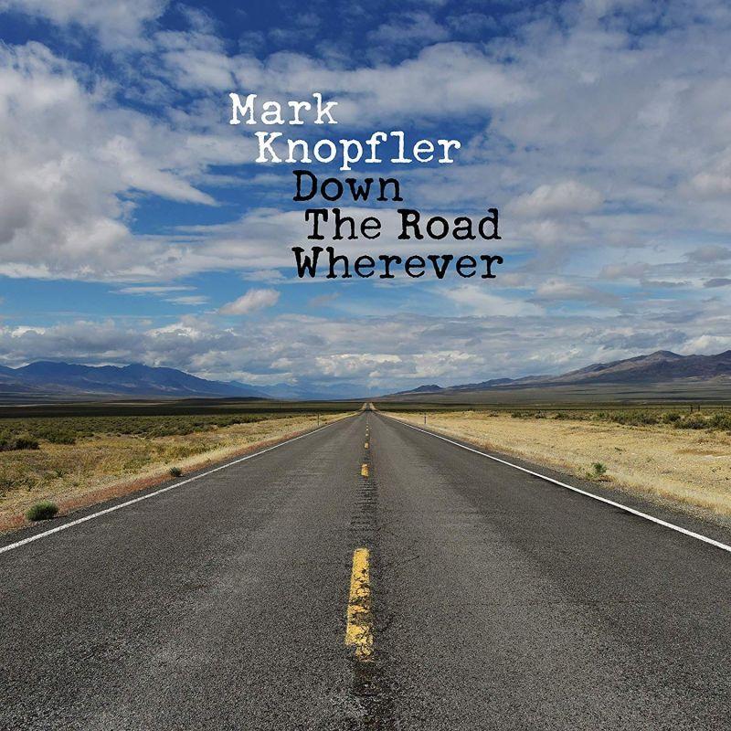 MARK KNOPFLER - DOWN THE ROAD WHERE - DLX