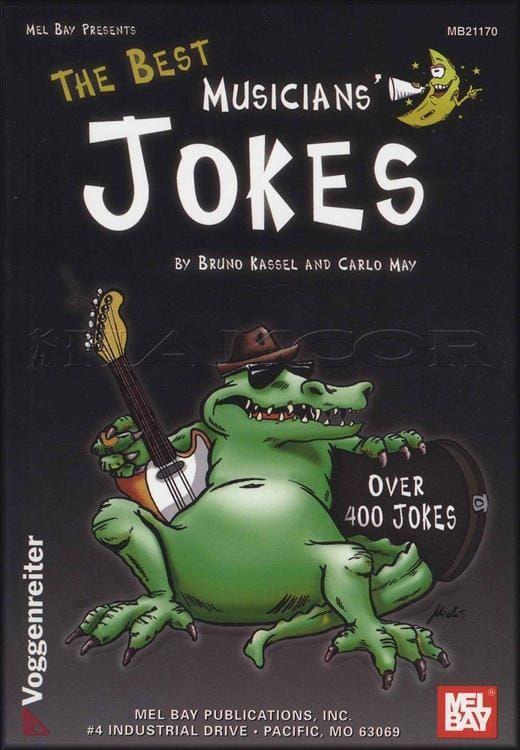 The Best Musicians' Jokes