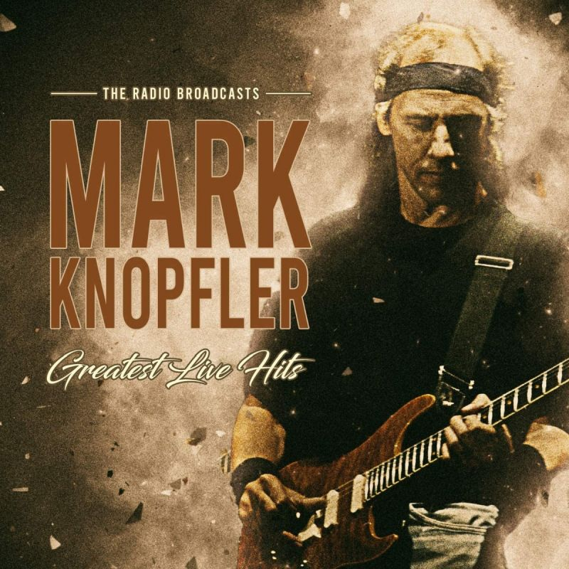 MARK KNOPFLER - GREATEST HITS LIVE - 2CD
