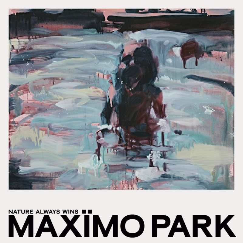MAXIMO PARK - NATURE ALWAYS WINS - CD