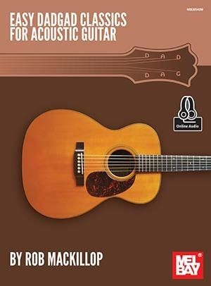 Rob Mackillop - Easy DADGAD Classics for Acoustic Guitar (Book with Online Audio)