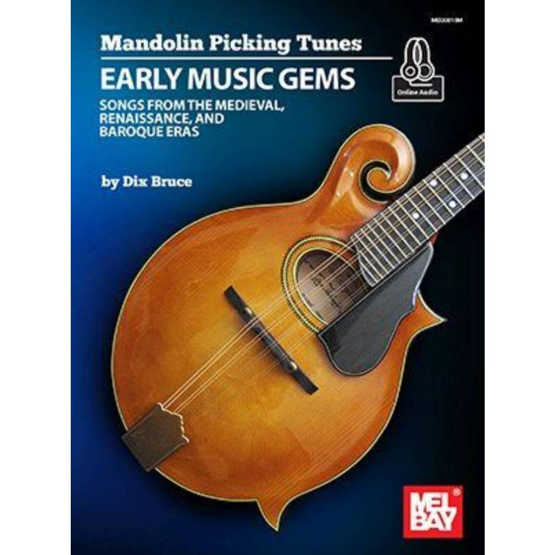 Mandolin Picking Tunes - Early Music Gems
