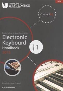 LCM Electronic Keyboard Handbook 2013-2017 Grade 1