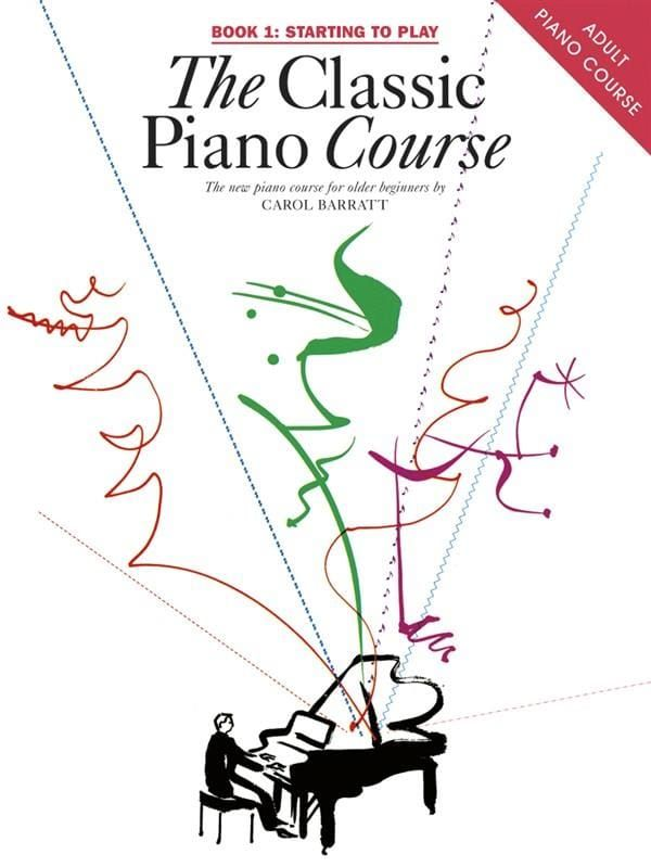 Barratt, Carol - The Classic Piano Course Book 1 Starting To Play