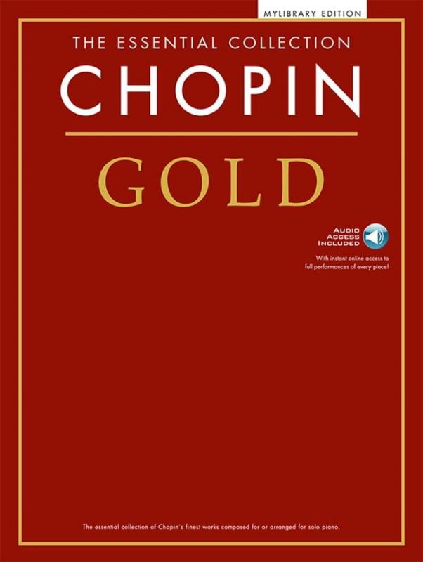 The Essential Collection Chopin Gold (Book and Download card)