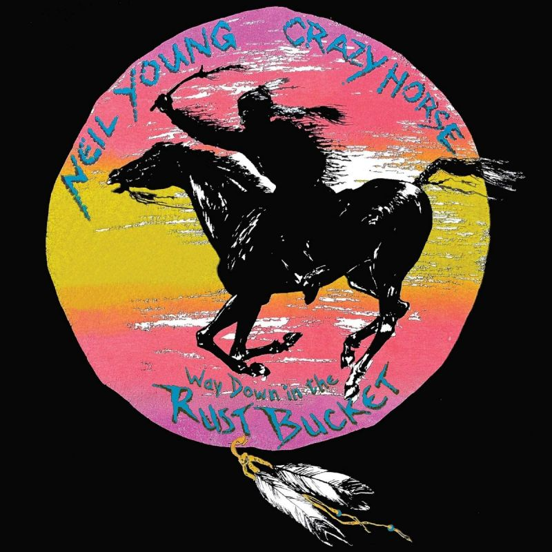 NEIL YOUNG & CRAZY HORSE - WAY DOWN IN THE RUST BUCKET - 4LP BOX SET