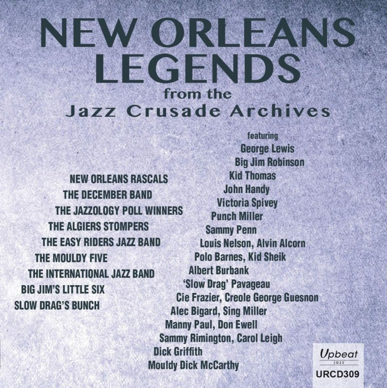 VARIOUS ARTISTS - NEW ORLEANS LEGENDS FROM THE JAZZ CRUSADE ARCHIVES - CD