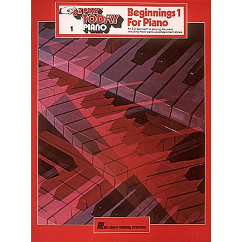 E-Z Play Today - Beginnings 1 for Piano
