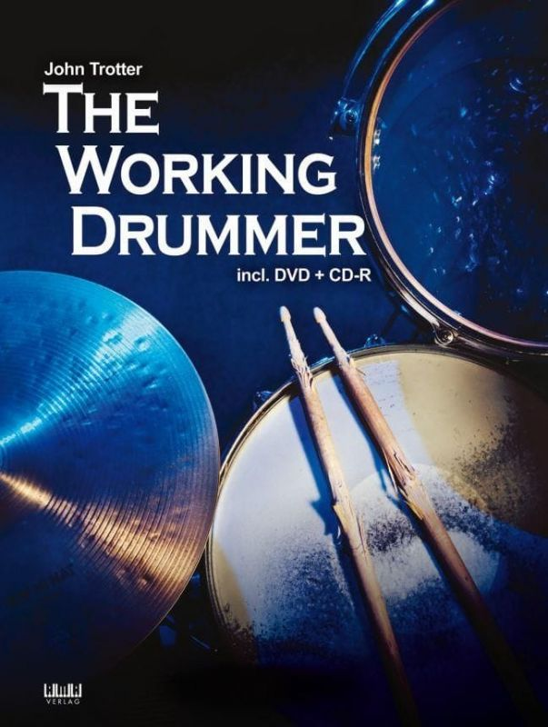 Trotter, John - The Working Drummer (with CD and DVD)