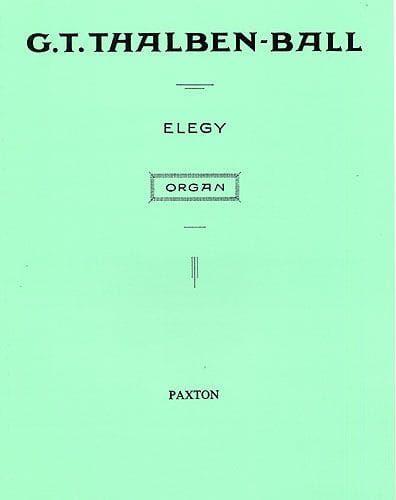 Thalben-Ball, George - George Thalben-Ball Elegy For Organ