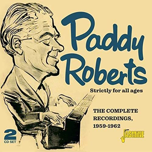 PADDY ROBERTS - STRICTLY FOR ALL AGES - CD