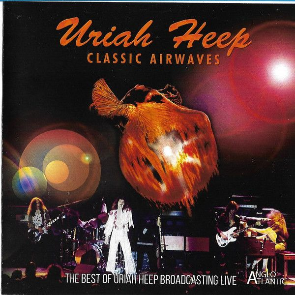 URIAH HEEP - CLASSIC AIRWAVES
