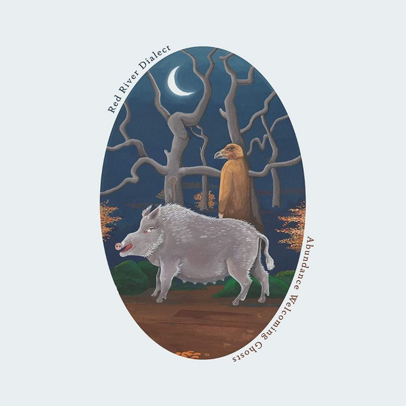 Red River Dialect - Abundance Welcoming Ghosts - Vinyl