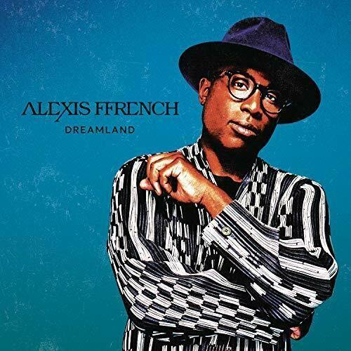 ALEXIS FFRENCH - DREAMLAND
