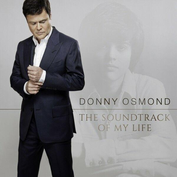 DONNY OSMOND - THE SOUNDTRACK OF MY LIFE - CD