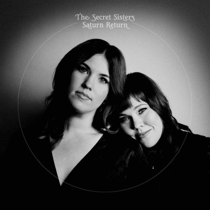 Secret Sisters - Saturn Return - Vinyl