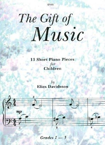 The Gift of Music 13 Short Piano Pieces for Children