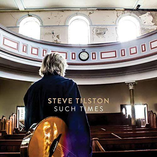 STEVE TILSTON - SUCH TIMES - CD