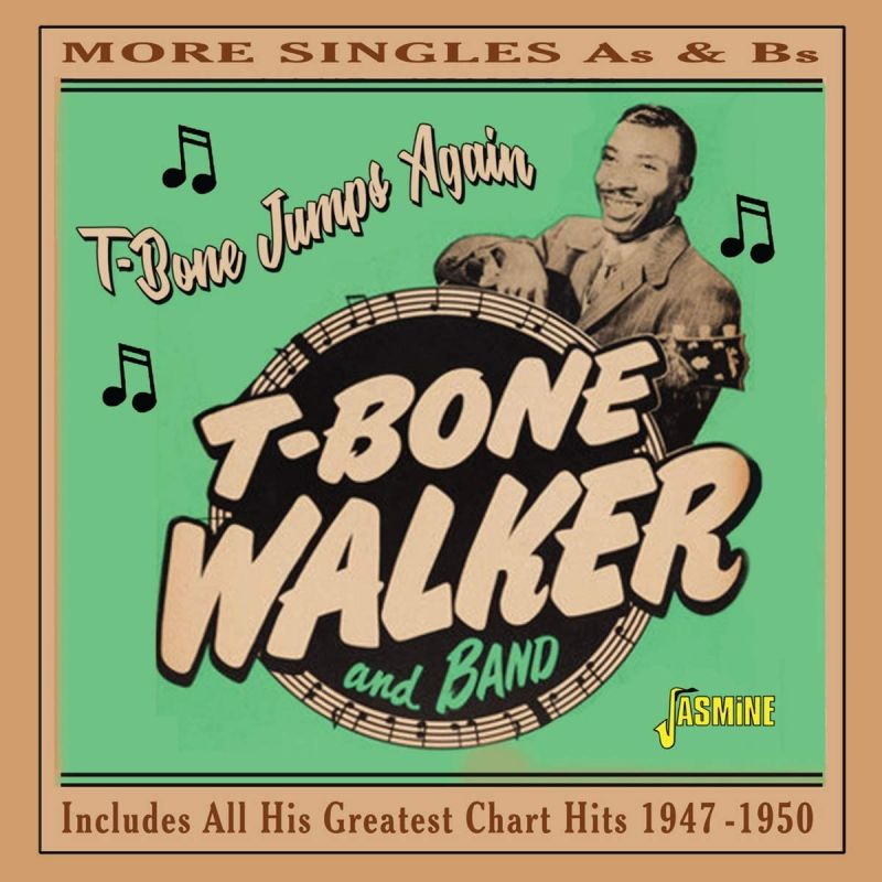 T-BONE WALKER - T-BONE JUMPS AGAIN