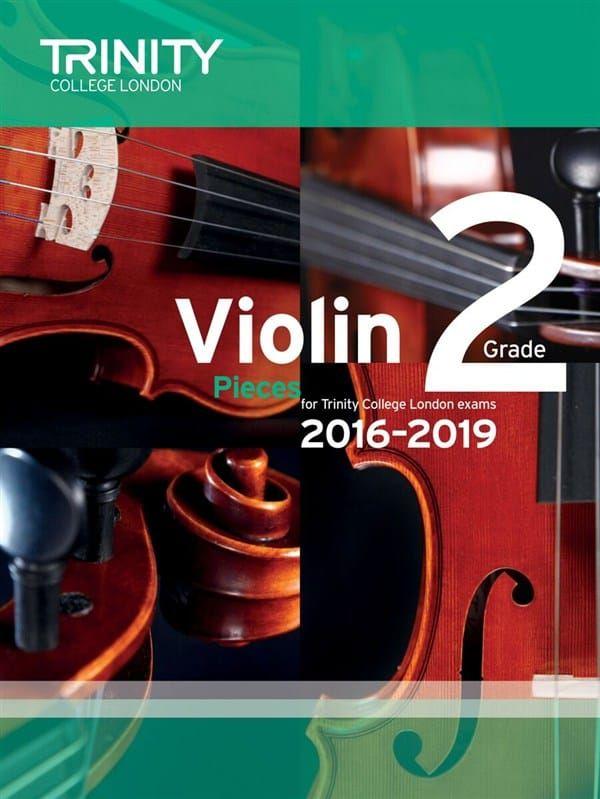 Trinity College Violin Exam Pieces 2016-2019 Grade 2 (violin and piano parts)