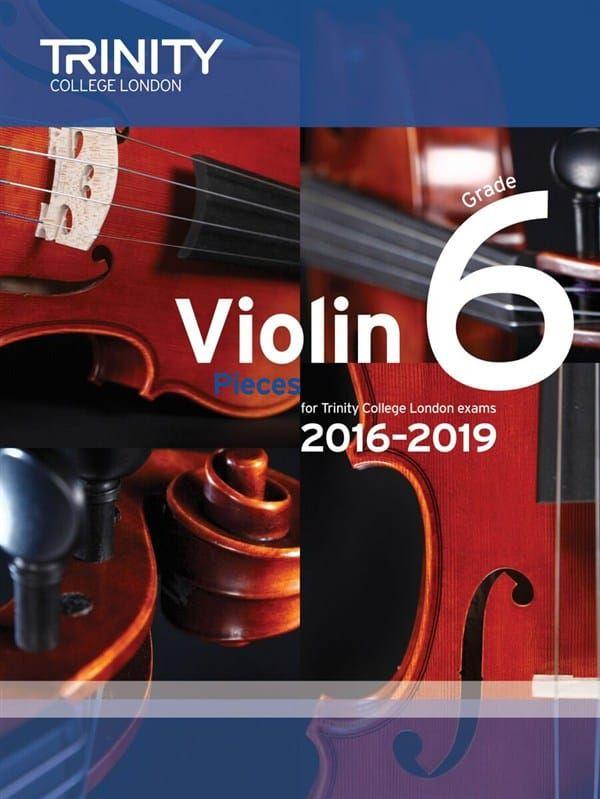Trinity College Violin Exam Pieces 2016-2019 Grade 6 (violin and piano parts)