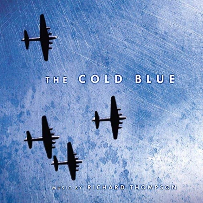 RICHARD THOMPSON - THE COLD BLUE- OST (BLK FRIDAY 2019)