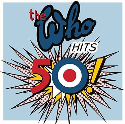 WHO - THE WHO HITS 50