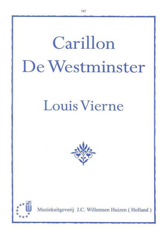 Louis Vierne - Carillon de Westminster